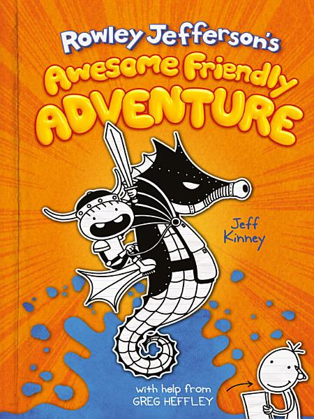 Download Rowley Jefferson s Awesome Friendly Adventure Book