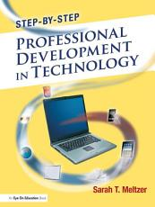 Step by Step Professional Development in Technology PDF