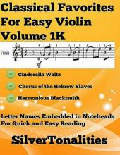 Classical Favorites for Easy Violin Volume 1 K