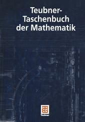 Teubner-Taschenbuch der Mathematik: Ausgabe 2