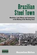 Brazilian Steel Town