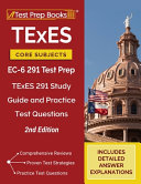TExES Core Subjects EC 6 291 Test Prep Book