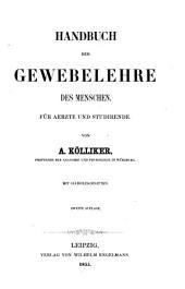 Handbuch der Gewebelehre des Menschen: für Aerzte und Studirende