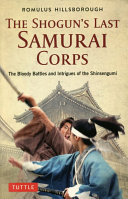 The Shogun S Last Samurai Corps Book PDF
