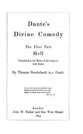 Dante's Divine comedy. Hell. Tr. in the metre of the original, with notes, by T. Brooksbank