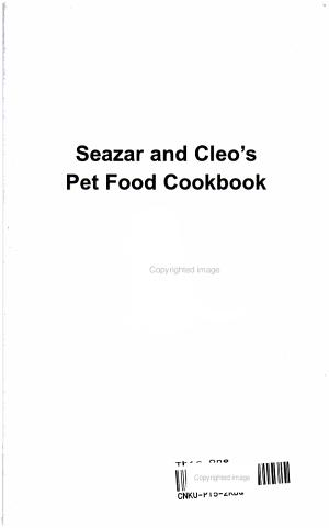 Seazar and Cleo s Pet Food Cookbook
