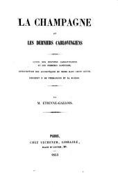 La Champagne et les derniers Carlovingiens: lutte des derniers Carlovingiens et des premiers Capétiens