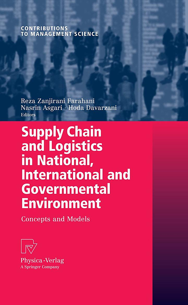 Supply Chain and Logistics in National, International and Governmental Environment