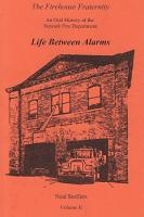 The Firehouse Fraternity  An Oral History of the Newark Fire Department Volume II Life Between Alarms PDF