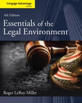 Cengage Advantage Books: Essentials of the Legal Environment: Edition 4