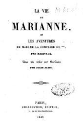 La vie de Marianne ou les aventures de la Comtesse de ***, avec une notice sur Marivaux par Jules Janin