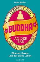 Triffst du Buddha an der Bar PDF