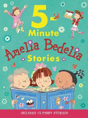 Amelia Bedelia 5 Minute Stories Book