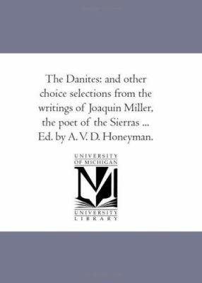 The Danites  And Other Choice Selections PDF