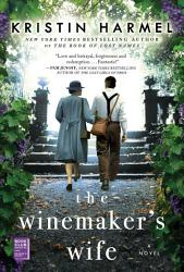 The Winemaker S Wife Book PDF