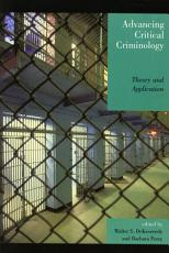 Advancing Critical Criminology PDF