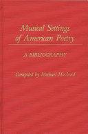 Musical Settings of American Poetry PDF
