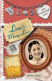 Lina's Many Lives: Our Australian Girl, Book 2