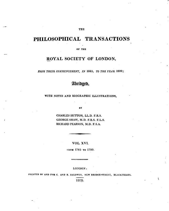 The Philosophical Transactions of the Royal Society of London, from Their Commencement, in 1665, to the Year 1800: 1785-1790