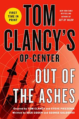 Tom Clancy s Op Center  Out of the Ashes