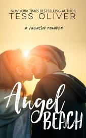 Angel Beach: Vacation Romance Collection #2