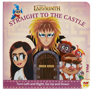 Jim Henson s  Labyrinth  Straight to the Castle