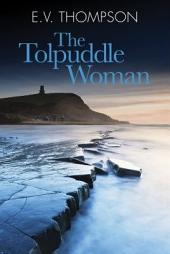 The Toldpuddle Woman