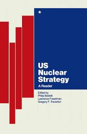 US Nuclear Strategy: A Reader