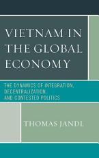 Vietnam in the Global Economy PDF