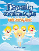 Heavenly Guardian Angels