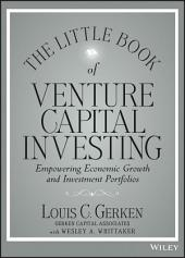 The Little Book of Venture Capital Investing: Empowering Economic Growth and Investment Portfolios