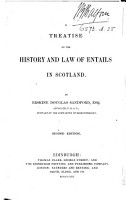 A Treatise on the History and Law of Entails in Scotland PDF
