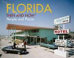 Florida Then and Now®