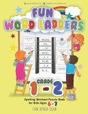 Fun Word Ladders Grade 1-2