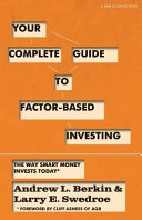 Your Complete Guide to Factor-Based Investing