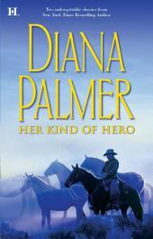 Her Kind of Hero: The Last Mercenary\Matt Caldwell: Texas Tycoon
