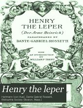 Henry the Leper: (Der Arme Heinrich)