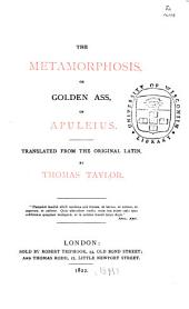 The Metamorphosis: Or, Golden Ass, of Apuleius