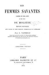 Les femmes savantes: comédie en cinq actes et en vers de Molière