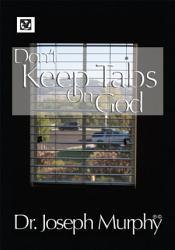Don T Keep Tabs On God Book PDF