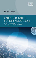 Carbon related Border Adjustment and WTO Law PDF