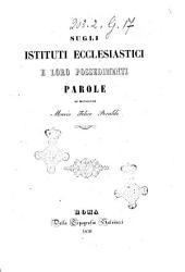 Sugli istituti ecclesiastici e loro possedimenti parole di Monsignor Mario Felice Peraldi