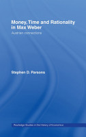 Money  Time and Rationality in Max Weber PDF