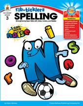 Spelling, Grade 3: Strengthening Basic Skills with Jokes, Comics, and Riddles