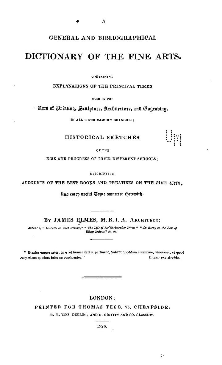 A General and Bibliographical Dictionary of the Fine Arts