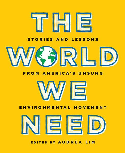 Download The World We Need Book