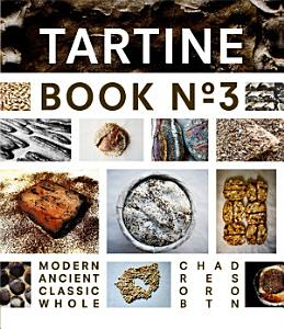 Tartine Book No  3 Book