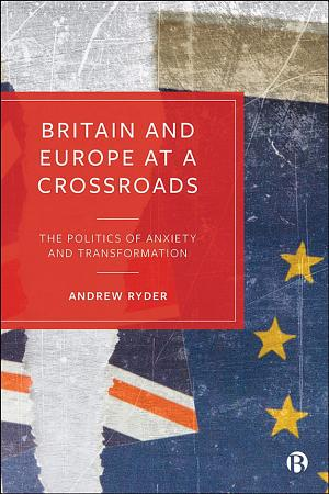 Britain and Europe at a Crossroads PDF