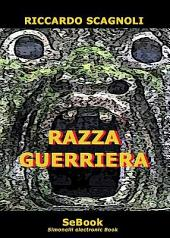 Razza Guerriera