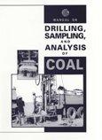 Manual On Drilling  Sampling  And Analysis Of Coal